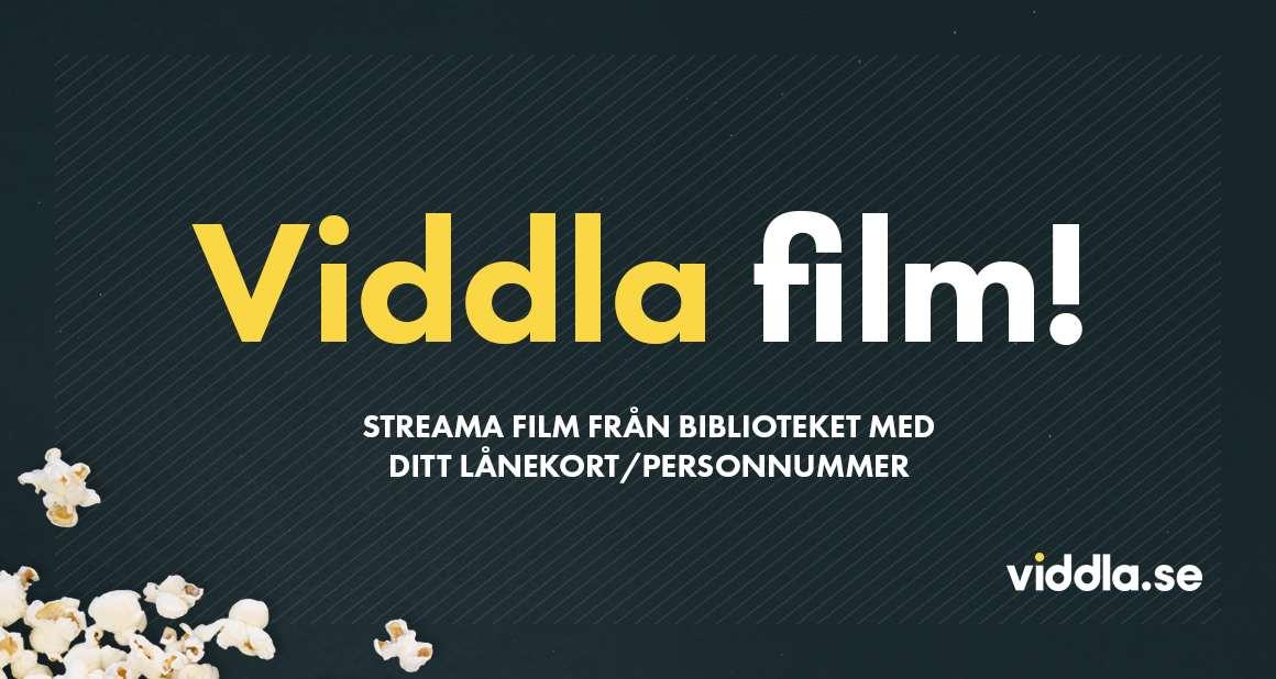 Viddla film! Streama film från biblioteket med ditt lånekort eller personnummer. viddla.se